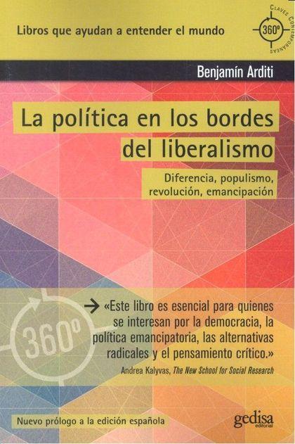 POLÍTICA EN LOS BORDES DEL LIBERALISMO, LA