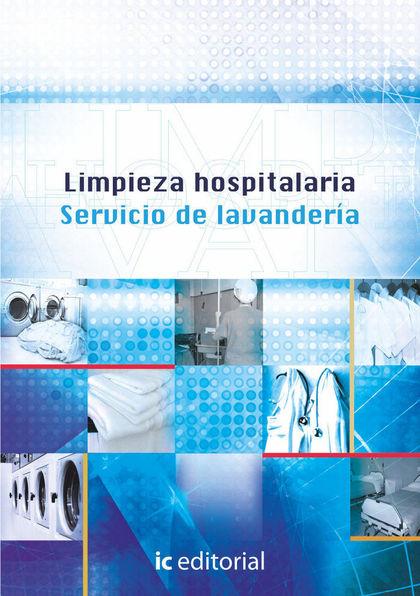 LIMPIEZA HOSPITALARIA : SERVICIO DE LAVANDERÍA