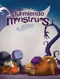 DURMIENDO MONSTRUOS.