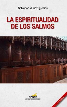 ESPIRITUALIDAD DE LOS SALMOS. 3ª ED.