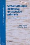 SINTOMATOLOGÍA DEPRESIVA EN ATENCIÓN PRIMARIA : ALGORITMOS DIAGNÓSTICOS Y TERAPÉUTICOS