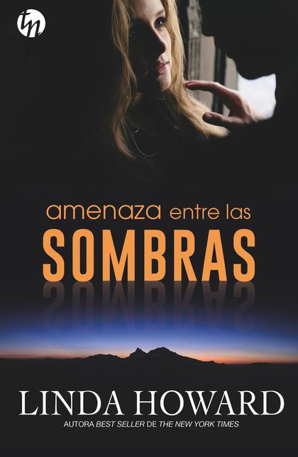 AMENAZA ENTRE LAS SOMBRAS.