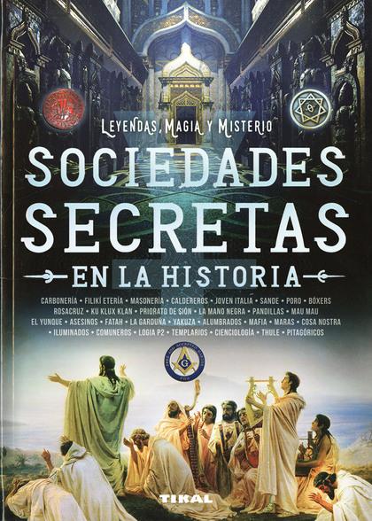 SOCIEDADES SECRETAS EN LA HISTORIA.