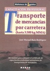 CAPACITACIÓN PROFESIONAL PARA EL TRANSPORTE DE MERCANCÍAS POR CARRETERA (HASTA 3500 KG MMA) : U