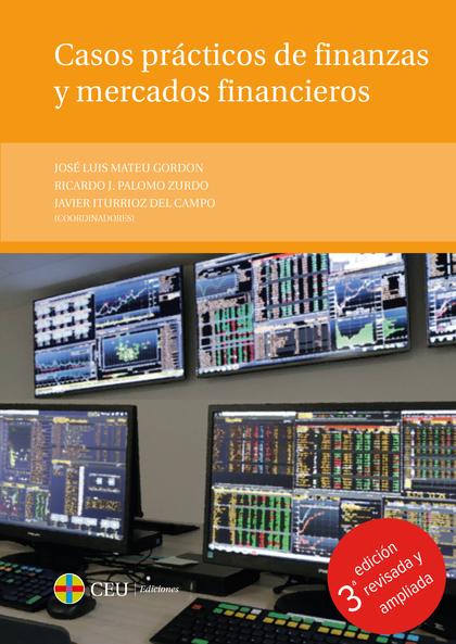 CASOS PRACTICOS DE FINANZAS Y MERCADOS FINANCIEROS