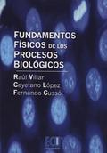 FUNDAMENTOS FÍSICOS DE LOS PROCESOS BIOLÓGICOS.