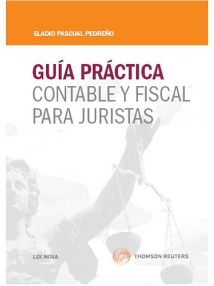 GUÍA PRÁCTICA CONTABLE Y FISCAL PARA JURISTAS