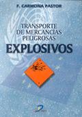 TRANSPORTE DE MERCANCÍAS PELIGROSAS: EXPLOSIVOS