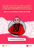 EL CARISMA DE LA ACDP EN LA EDUCACIÓN PRIMARIA. CUARTO DE PRIMARIA              EDUCAR EN LA ID