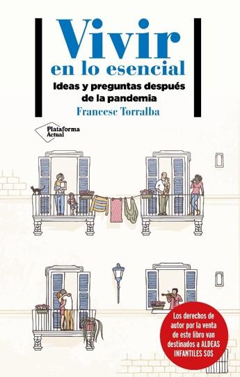 VIVIR EN LO ESENCIAL. IDEAS Y PREGUNTAS DESPUÉS DE LA PANDEMIA