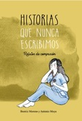 HISTORIAS QUE NUNCA ESCRIBIMOS.. RELATOS DE COMPASIÓN