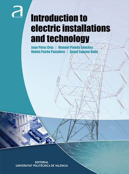 INTRODUCTION TO ELECTRIC INSTALLATIONS AND TECHNOLOGY.