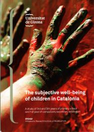 THE SUBJECTIVE WELL-BEING OF CHILDREN IN CATALONIA                              A STUDY OF 3RD