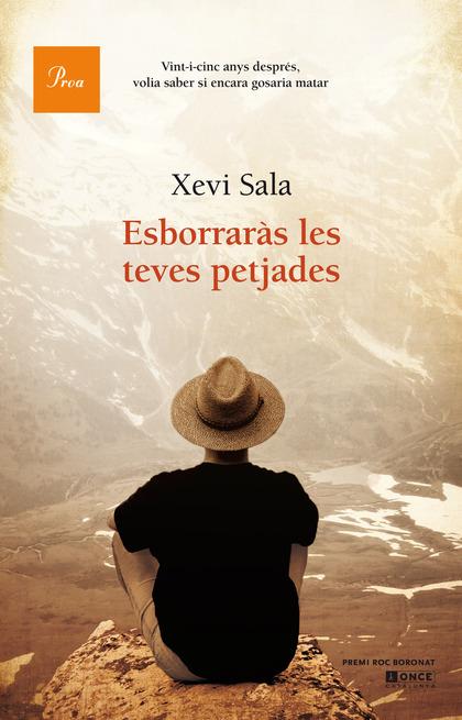 ESBORRARÀS LES TEVES PETJADES : PREMI ROC BORONAT 2014