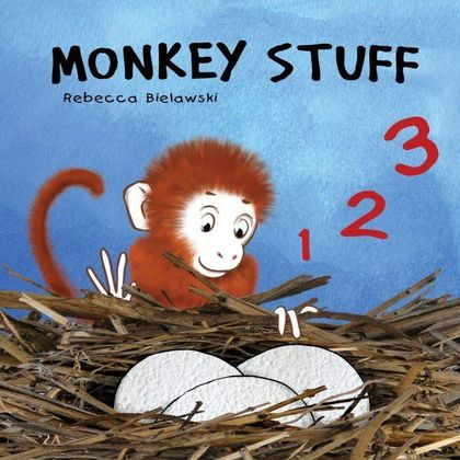 MONKEY STUFF. A CHILDREN´S RHYMING COUNTING BOOK