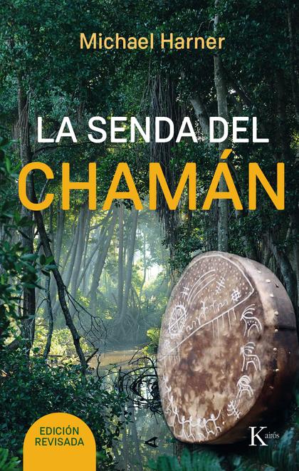 LA SENDA DEL CHAMÁN.