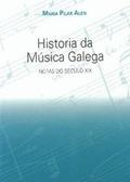 HISTORIA DA MÚSICA GALEGA : NOTAS DO SÉCULO XIX