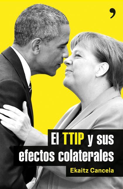 EL TTIP Y SUS EFECTOS COLATERALES.