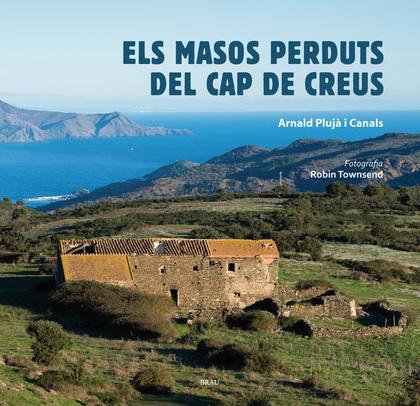 ELS MASOS PERDUTS DEL CAP DE CREUS