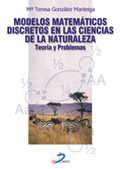 MODELOS MATEMÁTICOS DISCRETOS EN LAS CIENCIAS DE LA NATURALEZA: TEORÍA