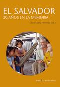 EL SALVADOR : 20 AÑOS EN LA MEMORIA