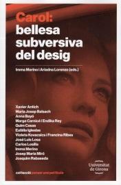 CAROL: BELLESA SUBVERSIVA DEL DESIG