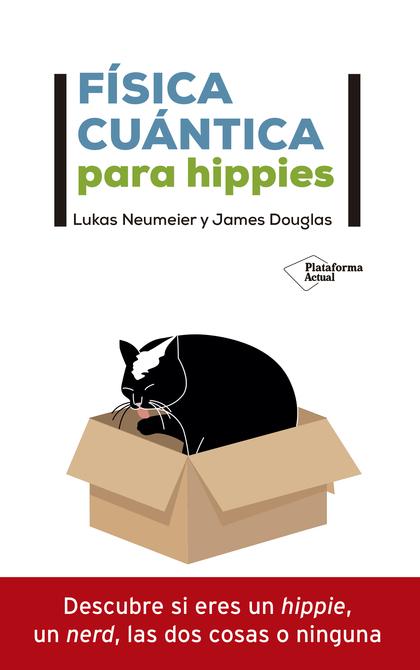 FISICA CUANTICA PARA HIPPIES