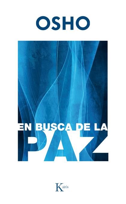 EN BUSCA DE LA PAZ.