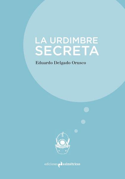 LA URDIMBRE SECRETA