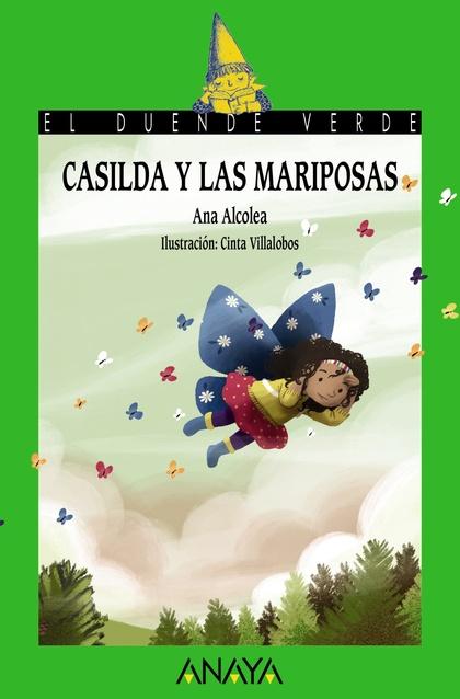 CASILDA Y LAS MARIPOSAS.