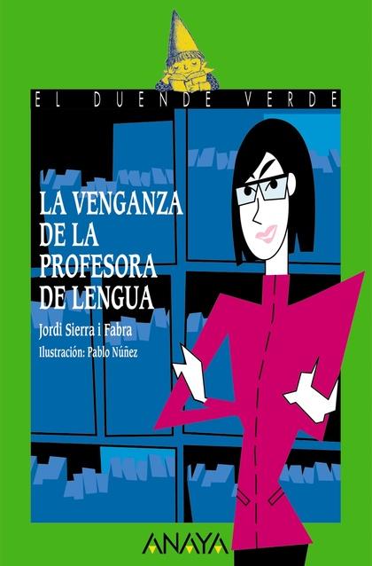 LA VENGANZA DE LA PROFESORA DE LENGUA.