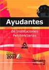 AYUDANTES DE INSTITUCIONES PENITENCIARIAS. TEMARIO. VOLUMEN II.