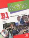 ECHO B1 VOL 2 LIBRO ALUMNO + PORTFOLIO + CD/MP3. LIVRE DE L´ÉLÈVE + PORTFOLIO. MÉTHODE DE FRANÇ
