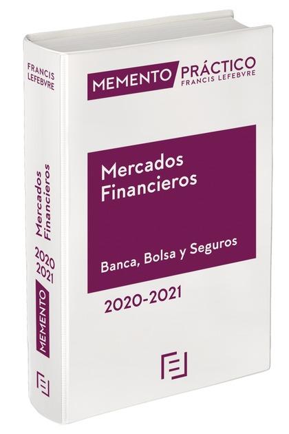 MEMENTO MERCADOS FINANCIEROS. BANCA, BOLSA Y SEGUROS 2020-2021.