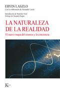 LA NATURALEZA DE LA REALIDAD  Ervin Laszlo