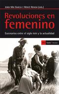 REVOLUCIONES EN FEMENINO : ESCENARIOS ENTRE EL SIGLO XVIII Y LA ACTUALIDAD