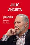 ¡REBELIÓN! : UNIÓN EUROPEA, ESPAÑA FEDERAL Y TERCERA REPÚBLICA