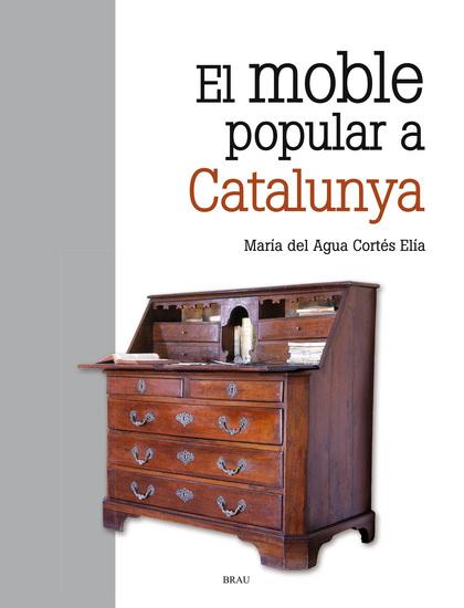 EL MOBLE POPULAR A CATALUNYA