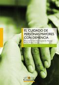 EL CUIDADO DE PERSONAS MAYORES CON DEMENCIA
