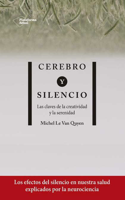 CEREBRO Y SILENCIO.