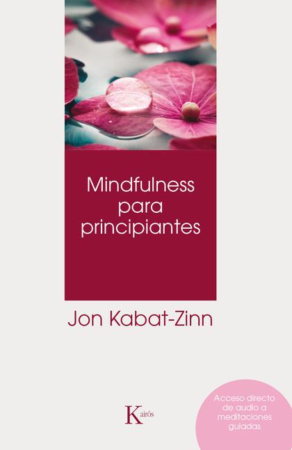 MINDFULNESS PARA PRINCIPIANTES.