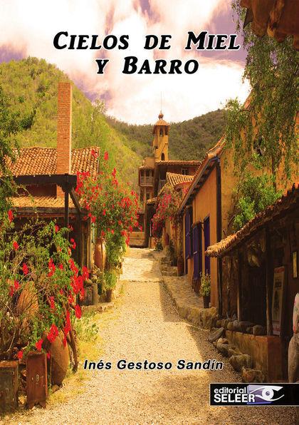 CIELOS DE MIEL Y BARRO