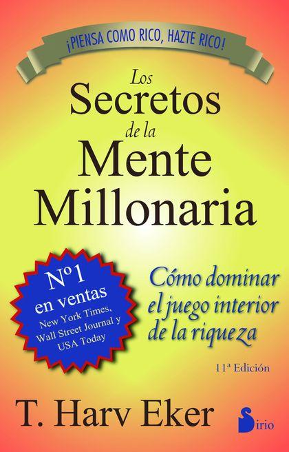 LOS SECRETOS DE LA MENTE MILLONARIA.