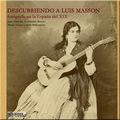 DESCUBRIENDO A LUIS MASSON.FOTÓGRAFO EN LA ESPAÑA DEL XIX