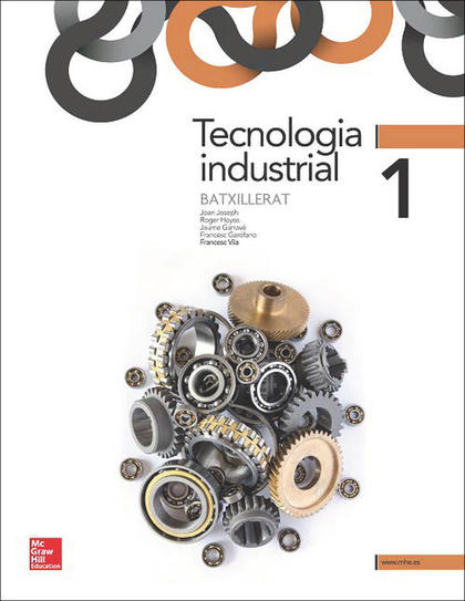 TECNOLOGIA INDUSTRIAL, 1 BATXILLERAT