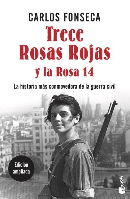 TRECE ROSAS ROJAS Y LA ROSA CATORCE.