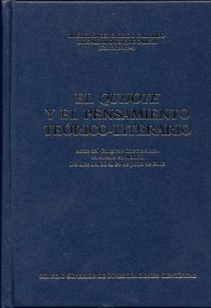 QUIJOTE Y EL PENSAMIENTO TEORICO LITERARIO.