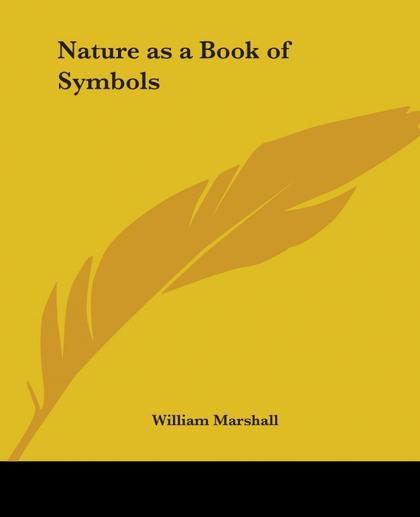 NATURE AS A BOOK OF SYMBOLS