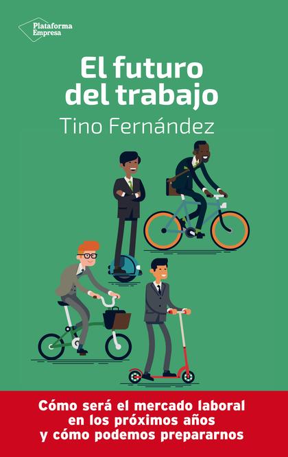 EL FUTURO DEL TRABAJO.