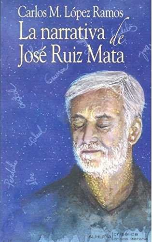 NARRATIVA JOSE RUIZ MATA.